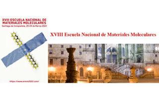 XVIII Escuela Nacional de Materiales Moleculares